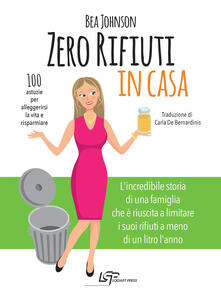 Winniearcher.com Zero rifiuti in casa. 100 astuzie per alleggerirsi la vita e risparmiare Image