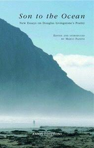 Son to the ocean. New essays on Douglas Livingstone's Poetry
