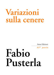 Variazioni sulla cenere - Fabio Pusterla - copertina