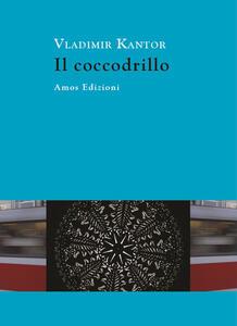 Il coccodrillo - Vladimir Kantor - copertina