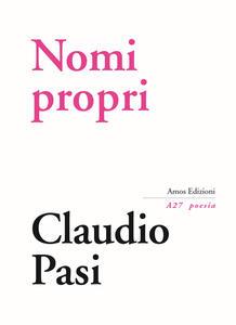 Nomi propri - Claudio Pasi - copertina