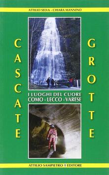 Associazionelabirinto.it Cascate, grotte. I luoghi del cuore Como-Lecco-Varese Image