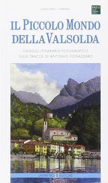 Il piccolo mondo della Valsolda. Viaggio itinerario-fotografico sulle tracce di Antonio Fogazzaro.pdf