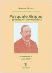 Pasquale Grippo. Il giurista e l'uomo politico
