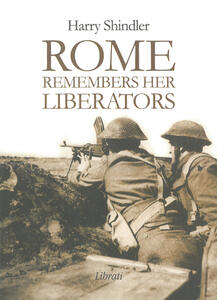 Rome remembers her liberators