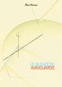 Le silenziose avanguardie. Cronache e rivelazioni, Bergamo nel XX secolo, arte astratta ultima frontiera