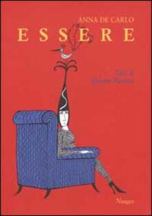 Essere - Anna De Carlo,Roberto Piumini - copertina