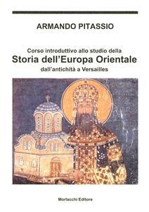 Corso introduttivo allo studio della storia dell'Europa orientale dall'antichità a Versailles
