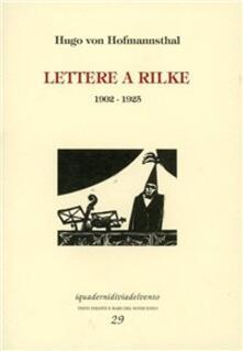 Criticalwinenotav.it Lettere a Rilke 1902-1925 Image