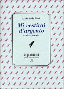 Festivalpatudocanario.es Mi vestirai d'argento e altre poesie Image