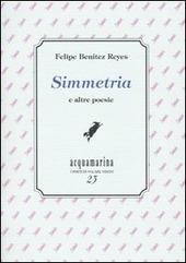 Simmetria e altre poesie