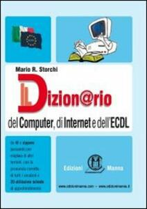 Il dizion@rio del computer, di Internet e dell'ECDL