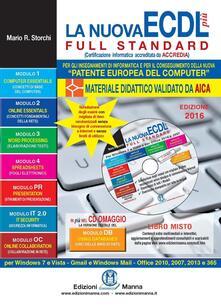 Aboutschuster.de La nuova ECDL più Full Standard 2016. Il manuale più semplice e completo per conseguire la «patente europea del computer». Con CD-ROM Image