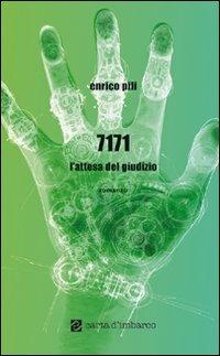 7171 l'attesa del giudizio - Pili Enrico - wuz.it