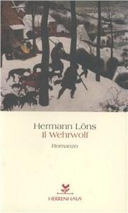 Il wehrwolf. Cronaca contadina della Guerra dei trent'anni