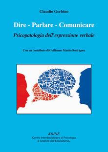 Dire. Parlare. Comunicare. Psicopatologia dellespressione verbale.pdf