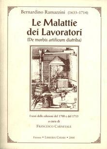 Filippodegasperi.it Le malattie dei lavoratori. De morbis artificum diatriba. I testi delle edizioni del 1700 e del 1713 Image