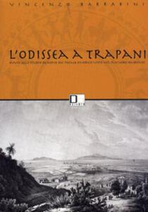 L' Odissea a Trapani. Avvio dello studio ex novo del poema omerico visto nel suo vero ambiente