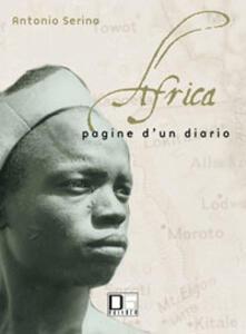 Africa. Pagine di un diario. Conoscersi per una integrazione multietnica e multiculturale