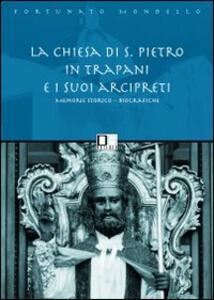 La chiesa di san Pietro in Trapani e i suoi arcipreti