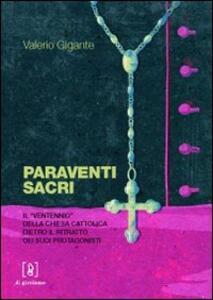 Paraventi sacri. Il «Ventennio» della Chiesa cattolica dietro il ritratto dei suoi protagonisti