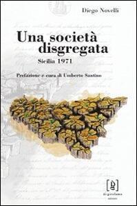 Una società disgregata. Sicilia 1971