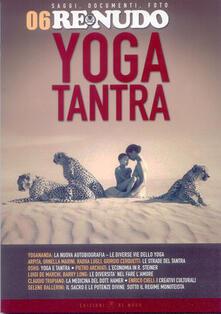 Osteriacasadimare.it Re nudo (2010). Vol. 6: Yoga tantra. Image