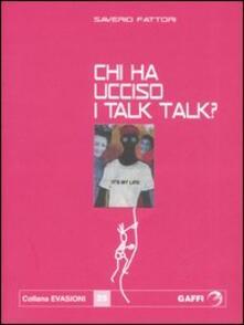 Camfeed.it Chi ha ucciso i Talk Talk? Falsa biografia autorizzata di Marco Orea Malià Image