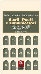 Santi, poeti e comunicatori. Colloquio informale sulla Legge 150/2000