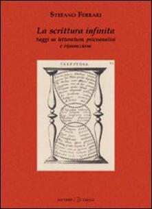 Antondemarirreguera.es La scrittura infinita. Saggi su letteratura, psicoanalisi e riparazione Image