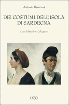 Dei costumi dell'isola di Sardegna - Antonio Bresciani - copertina
