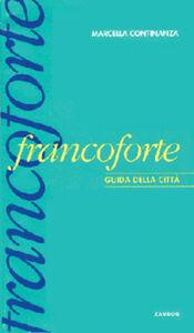 Cartolina da Francoforte. Guida della città