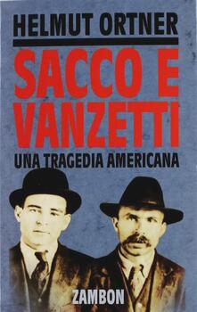 Sacco e Vanzetti. Una tragedia americana.pdf
