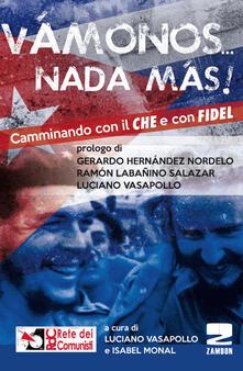 Equilibrifestival.it «Vamonos nada màs». Camminando con il Che e con Fidel Image