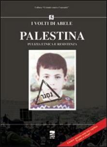 Palestina. Pulizia etnica e resistenza.pdf