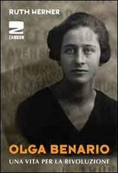 Olga Benario. Una vita per la rivoluzione