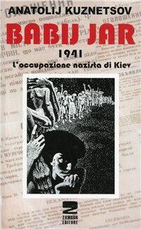 Babij Jar 1941 l'occupazione nazista di Kiev