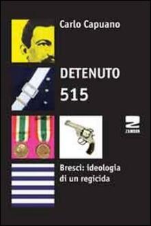 Voluntariadobaleares2014.es Detenuto 515. Bresci: ideologia di un regicida Image