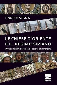 Le chiese d'Oriente ed il «regime» siriano