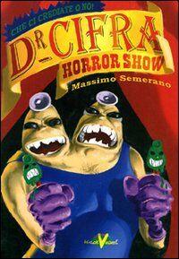 Dottor Cifra Horror Show