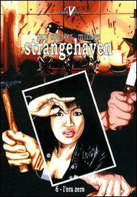 L' ora zero. Strangehaven. Vol. 6