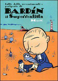 Bardín il Superrealista