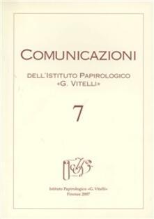 Listadelpopolo.it Comunicazioni dell'Istituto papirologico «G. Vitelli». Ediz. illustrata. Vol. 7 Image