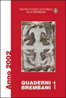 Ipabsantonioabatetrino.it Quaderni brembani (2002). Vol. 1 Image