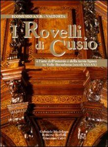 I Rovelli. L'arte dell'intarsio e della tarsia lignea in valle Brembana (sec. XVI-XX)