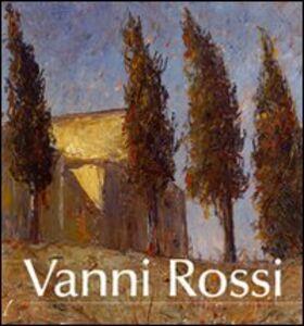 Vanni Rossi (1894-1973). Una pittura di identità tra arte e vita