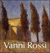Vanni Rossi (1894-1973). Una pittura di identita tra arte e vita