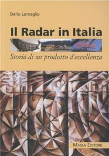 Squillogame.it Il radar in Italia. Storia di un prodotto d'eccellenza Image