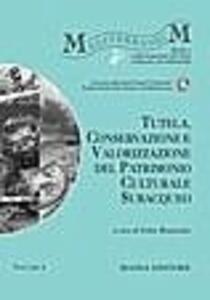 Tutela, conservazione e valorizzazione del patrimonio culturale subacqueo