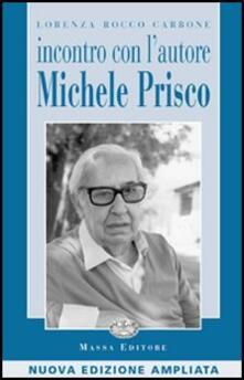 Incontro con l'autore Michele Prisco - Lorenza R. Carbone - copertina